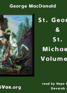 St. George and St. Michael, Volume 2