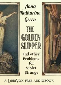 Golden Slipper, and Other Problems for Violet Strange