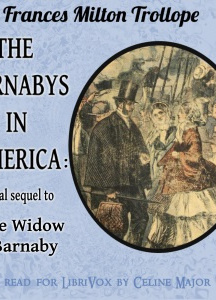 Barnaby's in America: Final sequel to The Widow Barnaby