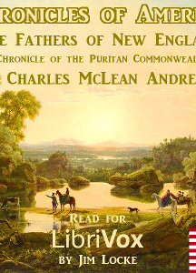 Chronicles of America Volume 06 - The Fathers of New England
