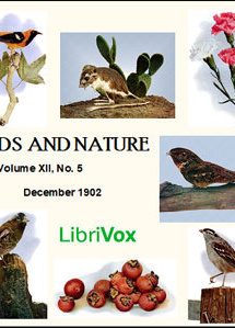 Birds and Nature, Vol. XII, No 5, December 1902