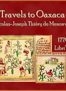 Travels to Oaxaca