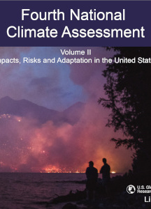 Fourth National Climate Assessment, Volume II: Impacts, Risks and Adaption in the United States