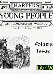 Harper's Young People, Vol. 01, Issue 16, Feb. 17, 1880