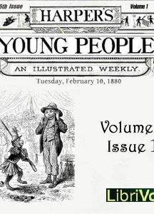 Harper's Young People, Vol. 01, Issue 15, Feb. 10, 1880