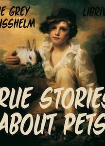 True Stories about Pets