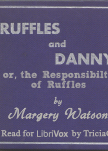 Ruffles and Danny, or the Responsibilty of Ruffles