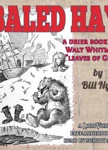 Baled Hay: A Drier Book than Walt Whitman's ''Leaves o' Grass''