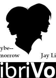 Maybe--Tomorrow
