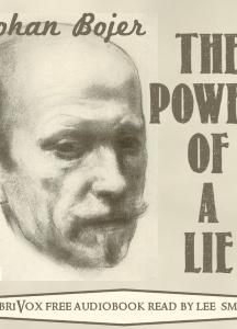 Power of a Lie