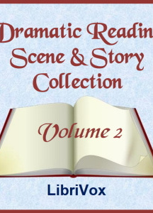 Dramatic Reading Scene and Story Collection, Volume 002