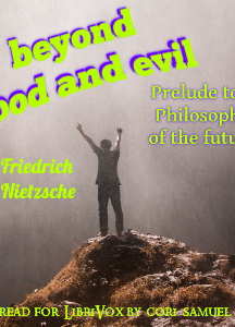 Beyond Good and Evil: Prelude to a Philosophy of the Future (Version 2)