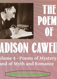 Poems of Madison Cawein Vol 4