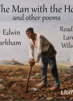 Man with the Hoe and Other Poems