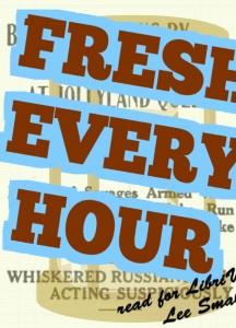 Fresh Every Hour