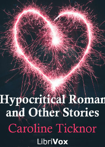 Hypocritical Romance, and Other Stories