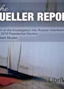 Report On The Investigation Into Russian Interference In The 2016 Presidential Election