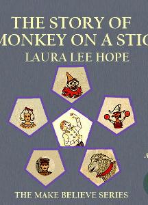 Story of a Monkey on a Stick