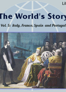 World's Story Volume V: Italy, France, Spain and Portugal