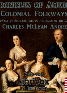 Chronicles of America Volume 09 - Colonial Folkways