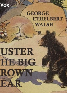 Buster the Big Brown Bear