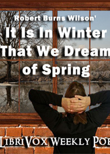 It Is in Winter That We Dream of Spring