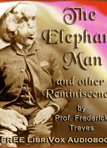 Elephant Man and other reminiscences