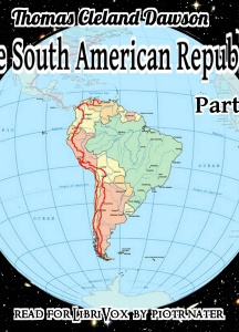 South American Republics, Part I
