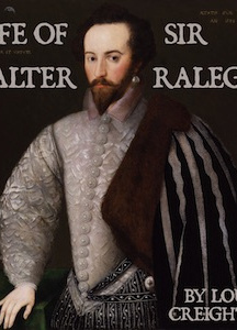 Life of Sir Walter Ralegh