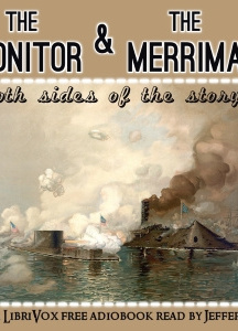 Monitor and the Merrimac: Both sides of the story