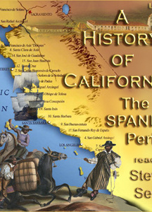 History of California: The Spanish Period