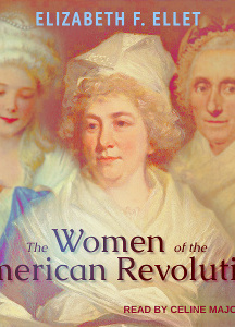 Women of the American Revolution Volume 1