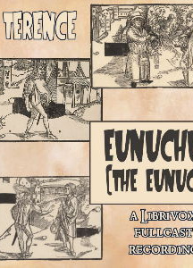 Eunuchus: The Eunuch