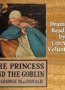 Princess and the Goblin (Dramatic Reading)
