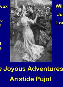 Joyous Adventures of Aristide Pujol